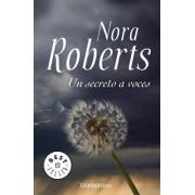 Un Secreto a Voces / Public Secrets by Nora Roberts