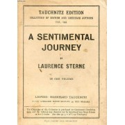 A Sentimental Journey Through France And Italy (Collection Of British And American Authors, Vol. 544)