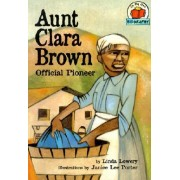 Aunt Clara Brown by Linda Lowery