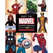 Meet the Marvel Super Heroes by Scott Peterson