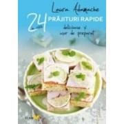 24 de retete prajituri rapide delicioase si usor de preparat - Laura Adamache