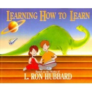 Learning How to Learn by L Ron Hubbard