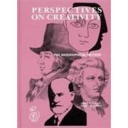 Perspectives on Creativity by Professor John E Gedo