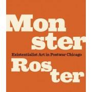 Monster Roster: Existentialist Art in Postwar Chicago