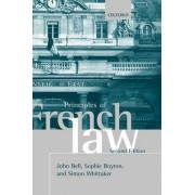 Principles of French Law by John Bell