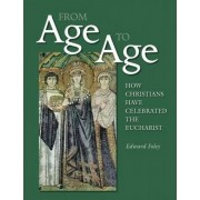 From Age to Age by Edward B. Foley