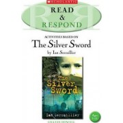 The Silver Sword by Gillian Howell