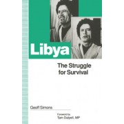 Libya: The Struggle for Survival by G. L. Simons