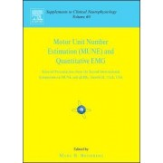Motor Unit Number Estimation and Quantitative EMG by M.B. Bromberg