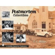 Postmortem Collectibles by C. L. Miller