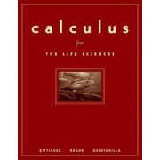 Calculus for the Life Sciences by Marvin L. Bittinger