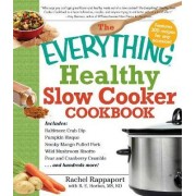 The Everything Healthy Slow Cooker Cookbook by Rachel Rappaport