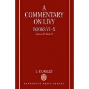 A Commentary on Livy, Books VI-X: Volume III: Book IX by S. P. Oakley