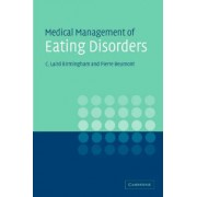 Medical Management of Eating Disorders by C. Laird Birmingham
