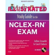 Illustrated Study Guide for the NCLEX-RN Exam by Joann Zerwekh