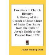 Essentials in Church History by Joseph Fielding Smith
