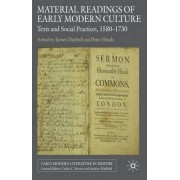 Material Readings of Early Modern Culture by Professor James Daybell