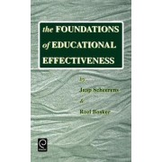 The Foundations of Educational Effectiveness by Jaap Scheerens
