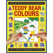 Sticker and Color-in Playbook: Teddy Bear Colors by Michael Johnstone