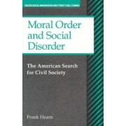 Moral Order and Social Disorder by Frank Hearn