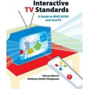 Interactive TV Standards by Steven Morris