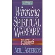 Winning Spiritual Warfare by Neil T. Anderson