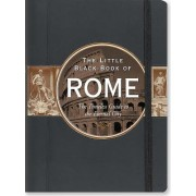 Little Black Book of Rome, 2016 Edition: The Timeless Guide to the Eternal City