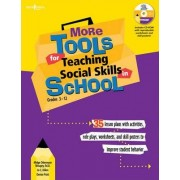 More Tools for Teaching Social Skills in Schools by Midge Odermann Mougey