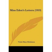 Miss Eden's Letters (1919) by Violet Mary Dickinson