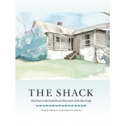 The Shack: Irish Poets in the Foothills and Mountains of the Blue Ridge