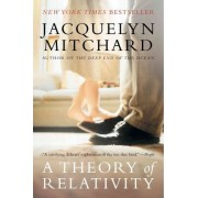 A Theory of Relativity by Jacquelyn Mitchard