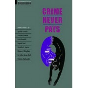 Crime Never Pays - Oxford Bookworms Collection