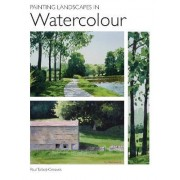 Painting Landscapes in Watercolour by Paul Talbot-Greaves