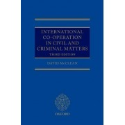 International Co-operation in Civil and Criminal Matters by Professor David McClean