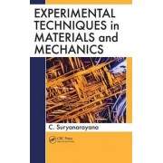 Experimental Techniques in Materials and Mechanics by Cury Suryanarayana