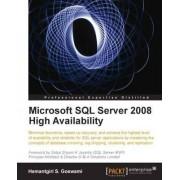 Microsoft SQL Server 2008 High Availability by Hemantgiri S. Goswami