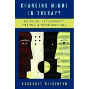 Changing Minds in Therapy by Margaret Wilkinson
