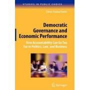 Democratic Governance and Economic Performance by Dino Falaschetti