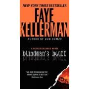 Blindman's Bluff by Faye Kellerman