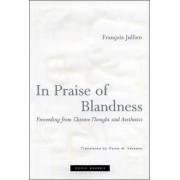 In Praise of Blandness by Francois Jullien