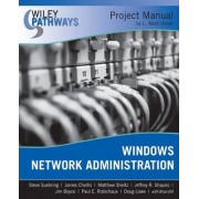 Windows Network Administration Project Manual by Steve Suehring