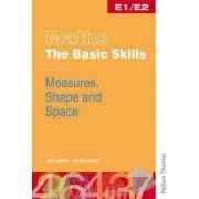 Maths the Basic Skills Measures, Shape & Space Worksheet Pack E1/E2 by June Haighton