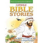 Catholic Bible Stories for Children by Ann Ball