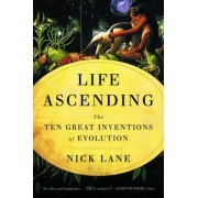 Life Ascending by Nick Lane