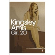 Girl, 20 by Kingsley Amis