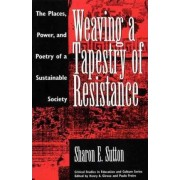 Weaving a Tapestry of Resistance by Sharon E. Sutton