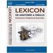 Lexicon de anatomie a omului - Alexandru T. Ispas Laura Oana Stroica
