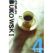 New Poems Book Four by Charles Bukowski