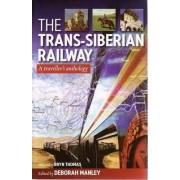 The Trans-Siberian Railway by Manley, Deborah