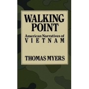 Walking Point by Thomas Myers